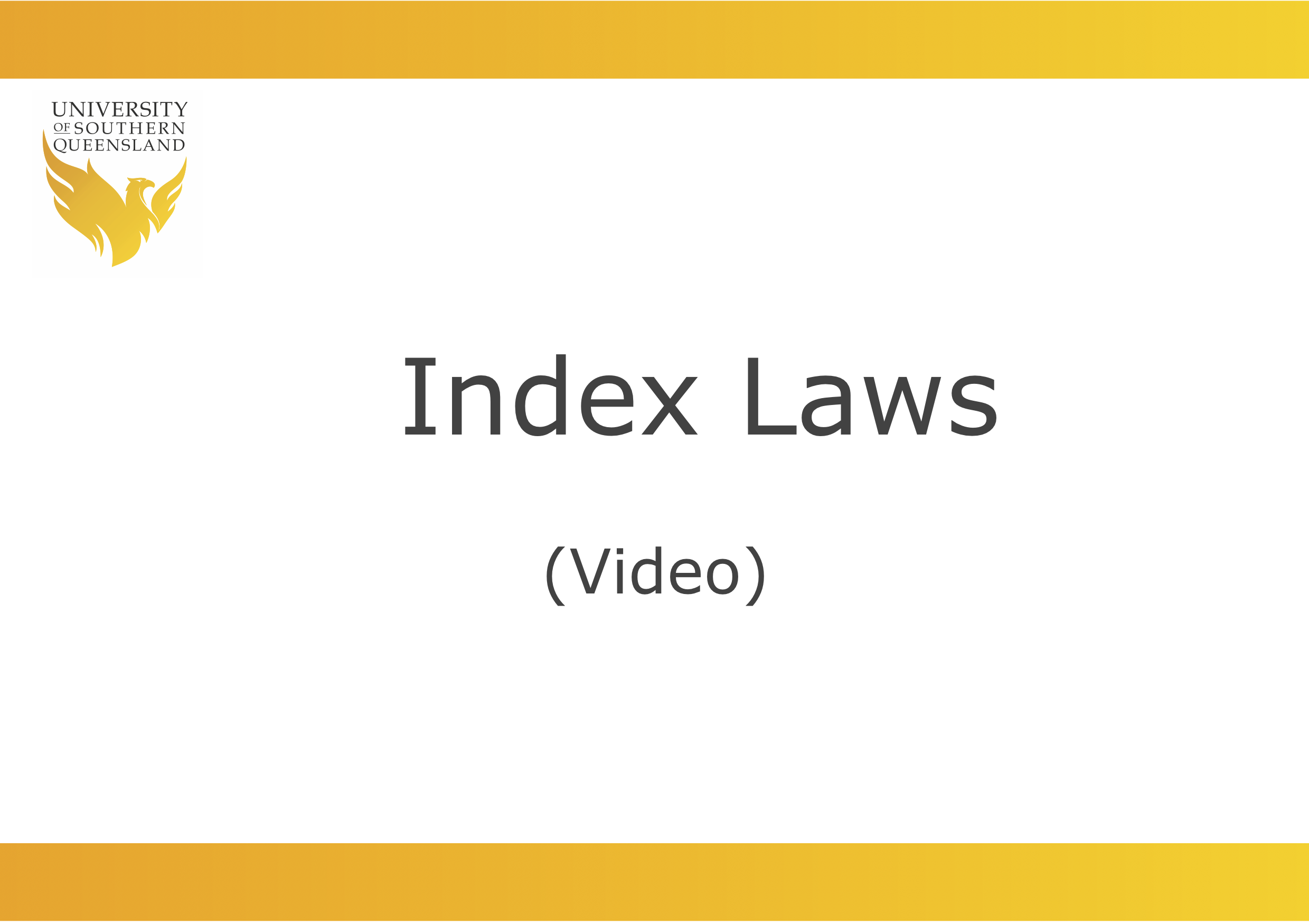 Index Laws video link