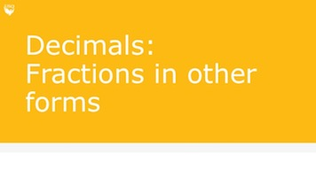 Image to click on for a video about decimals (fractions in other forms)