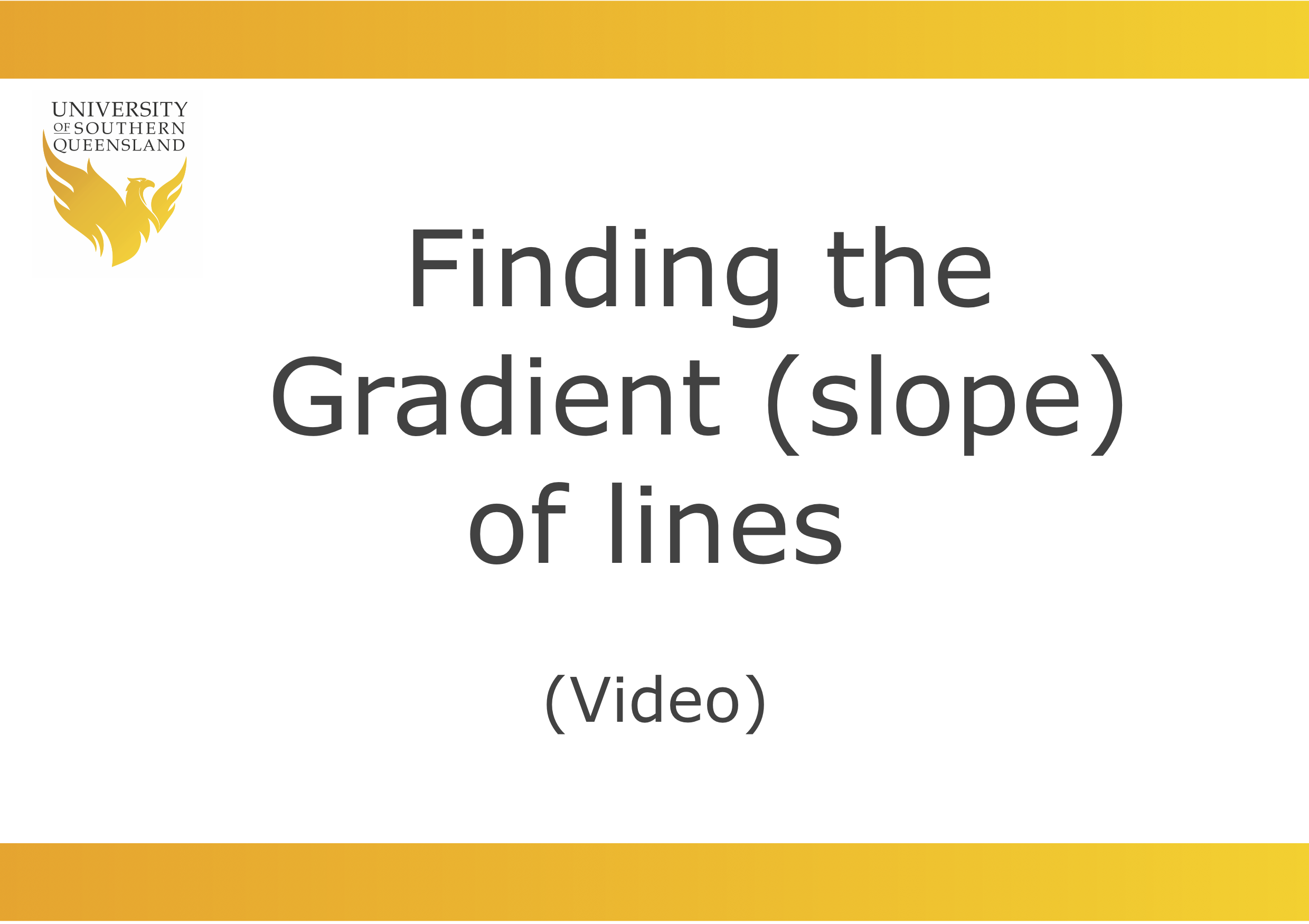link to play the video for finding the gradient (slope) of straight (linear) lines