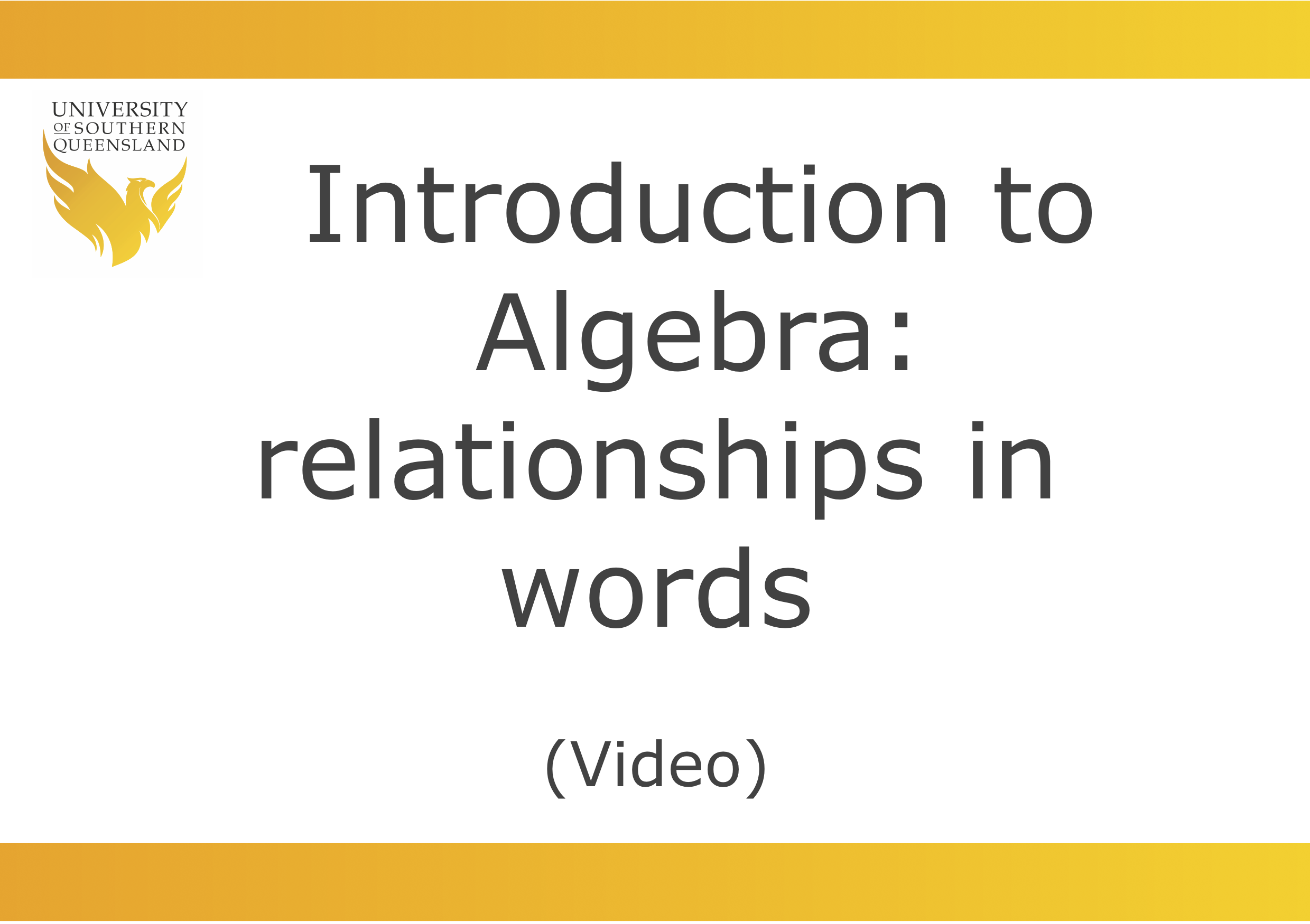 Introduction to Algebra: Relationships in words video