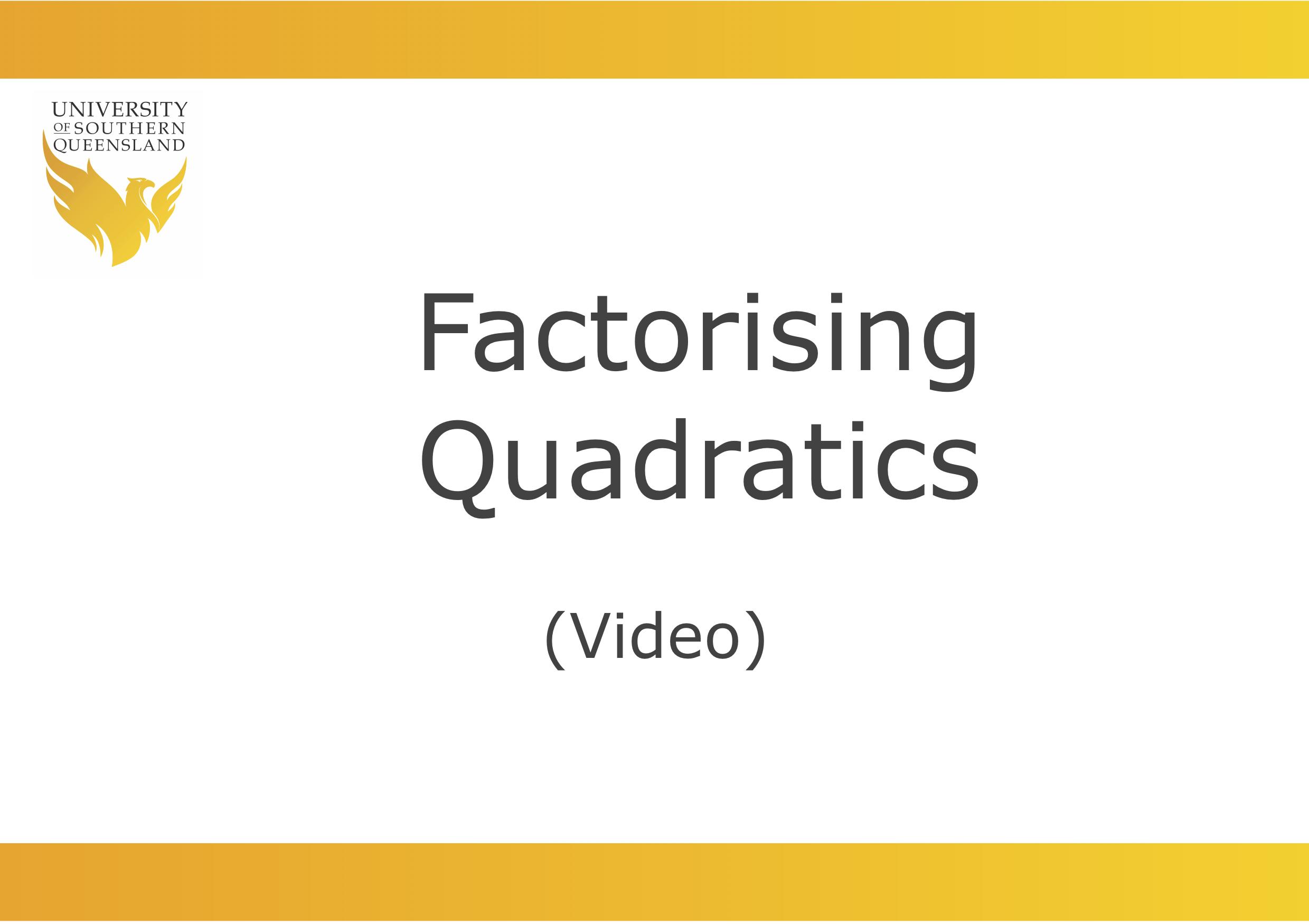 Factorising quadratics video