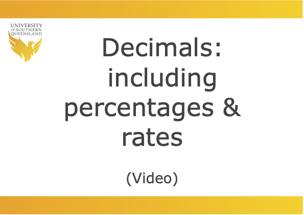Click on the image to play the video for decimals (including percentages and rates).
