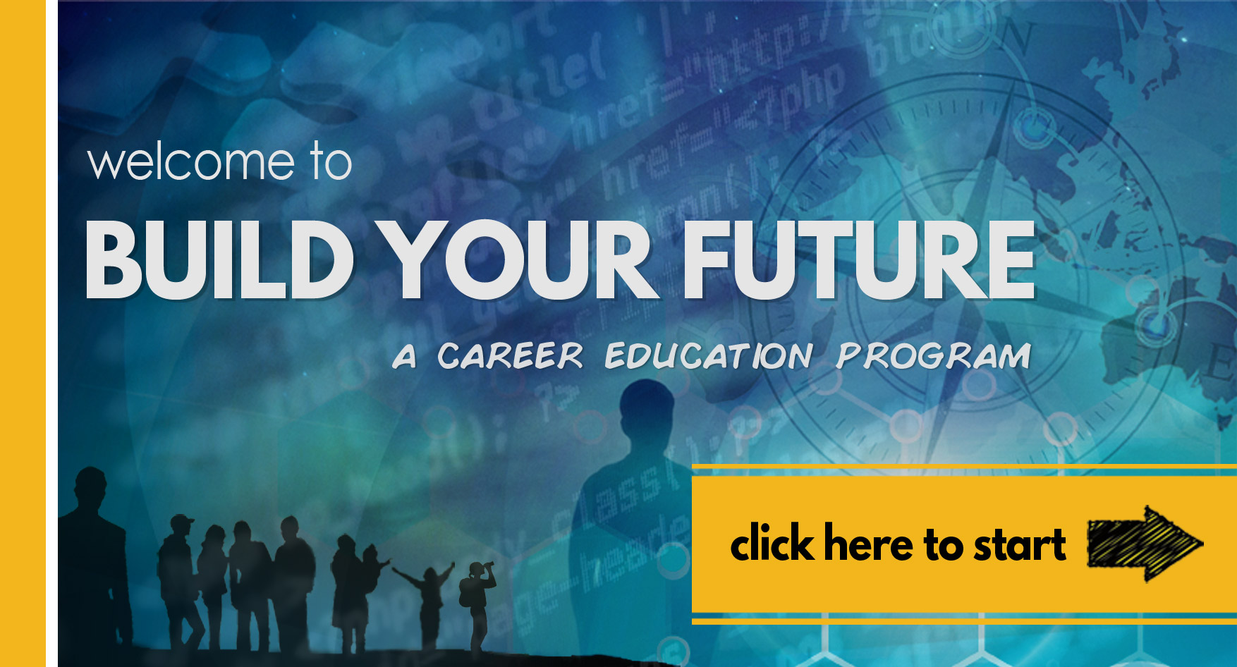 Welcome to BUILD YOUR FUTURE. Click here to log in.